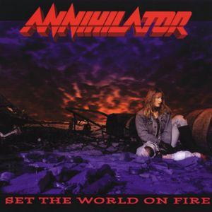 Annihilator: Set The World On Fire