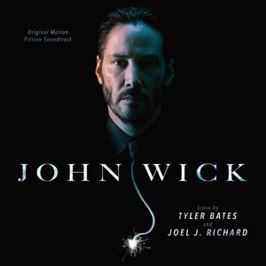 Various Artists: John Wick (Original Motion Picture Soundtrack)