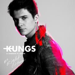 Kungs, Stargate, GOLDN: Be Right Here