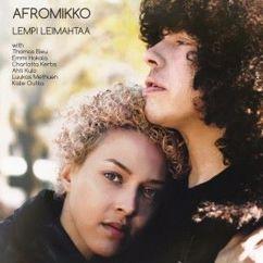 Afromikko: Lempi leimahtaa
