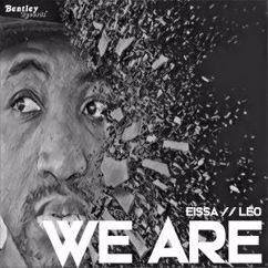 Eissa // Leo: We Are