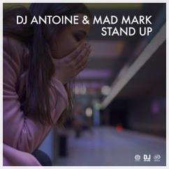 DJ Antoine & Mad Mark: Stand Up