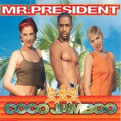 Mr. President: Coco Jamboo (Radio Version)