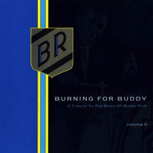 The Buddy Rich Big Band: Burning for Buddy Vol. II