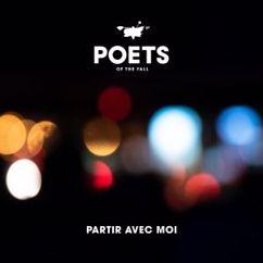 Poets of the Fall: Partir avec moi (Long Edit)