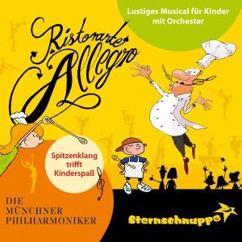 Die Münchner Philharmoniker: Ristorante Allegro: Lustiges Musical für Kinder mit Orchester