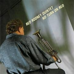 Red Rodney Quintet: No Turn On Red