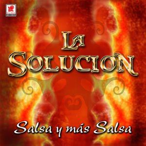 La Solucion: Salsa Y Más Salsa