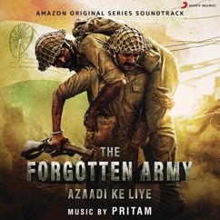 Pritam: The Forgotten Army (Music from the Amazon Original Series)