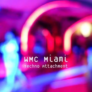 Various Artists: WMC Miami - Techno Attachment
