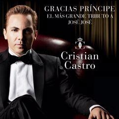 Cristian Castro: Gracias Príncipe, El Más Grande Tributo A José José