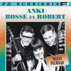 Anki, Bosse ja Robert: 20 Suosikkia / Nellyn palmikko