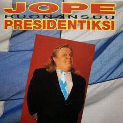 Jope Ruonansuu: Jope presidentiksi