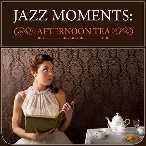 Various Artists: Jazz Moments: Afternoon Tea