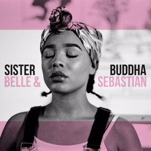 Belle and Sebastian: Sister Buddha