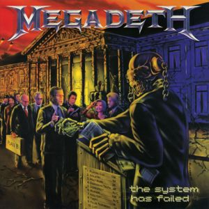 Megadeth: The System Has Failed (2019 - Remaster)