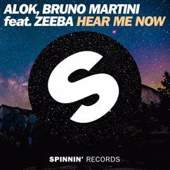 Alok, Bruno Martini, Zeeba: Hear Me Now