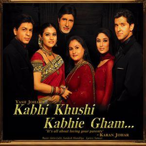 Jatin, Lalit, Sandesh Shandilya, Aadesh Shrivastava: Kabhi Khushi Kabhie Gham