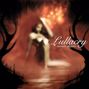 Lullacry: Sweet Desire (Remastered)
