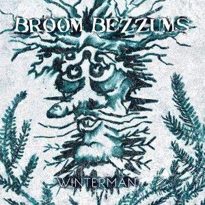 Broom Bezzums: Winterman
