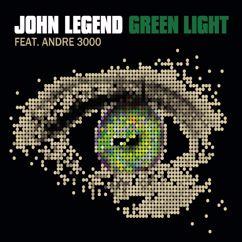 John Legend feat. André 3000: Green Light