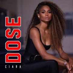 Ciara: Dose