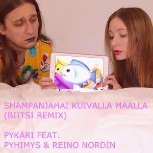 Pykäri feat. Pyhimys & Reino Nordin: Shampanjahai kuivalla maalla