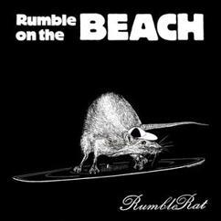 Rumble On The Beach: Rumble Rat