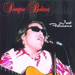 José Feliciano: Siempre Boleros