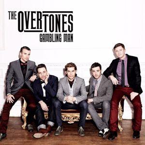 The Overtones: Gambling Man