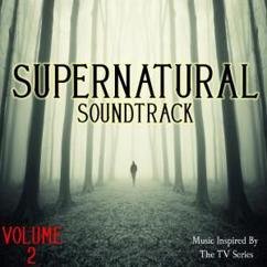 The Winchester's: Supernatural Soundtrack, Vol. 2 (Music Inspired By the TV Series)