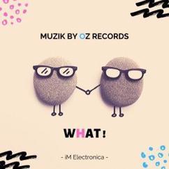 Muzik By Oz: What!