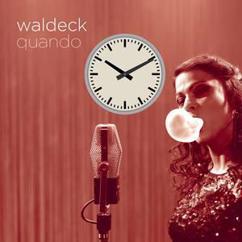 Waldeck feat. Patrizia Ferrara: Quando