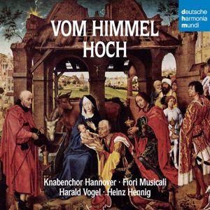 Knabenchor Hannover: Vom Himmel hoch