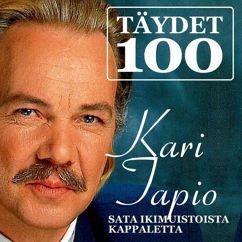 Kari Tapio: Kuin lapsena ennen