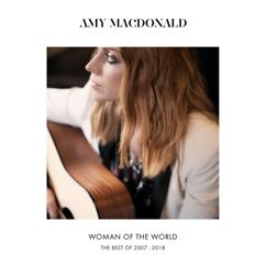 Amy Macdonald: Woman Of The World (The Best Of 2007 - 2018)
