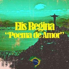 Elis Regina: Poema de Amor