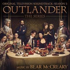 Bear McCreary, Raya Yarbrough: Outlander - The Skye Boat Song (Jacobite Version)