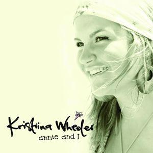 Kristiina Wheeler: Annie And I