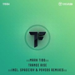 mark Tibo: Trance Rise