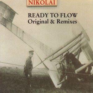 Nikolai: Ready to Flow