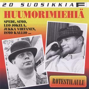 Various Artists: 20 Suosikkia / Huumorimiehiä 1 / Rotestilaulu