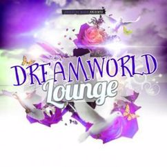 Various Artists: Dreamworld Lounge