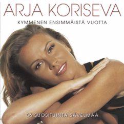 Arja Koriseva: Valloitan Koko Maailman