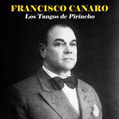 Francisco Canaro: Los Tangos de Pirincho (Remastered)