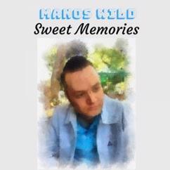 Manos Wild: Sweet Memories