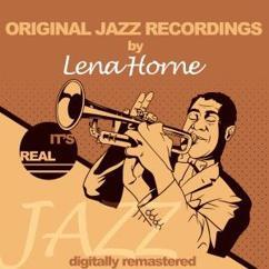 Lena Horne: Let Me Love You (Remastered)