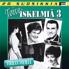 Various Artists: 20 Suosikkia / Toiveiskelmiä 3 / Virran viemää