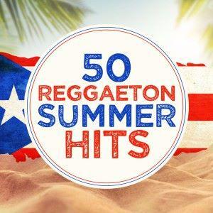 Boricua Boys & Los Reggaetronics: 50 Reggaeton Summer Hits