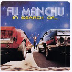 Fu Manchu: In Search Of